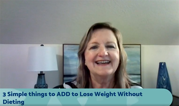3 SIMPLE Things To ADD To Lose Weight Without Dieting!